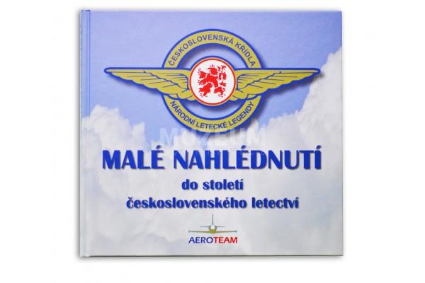 Kniha Malé nahlédnutí do století československého letectví